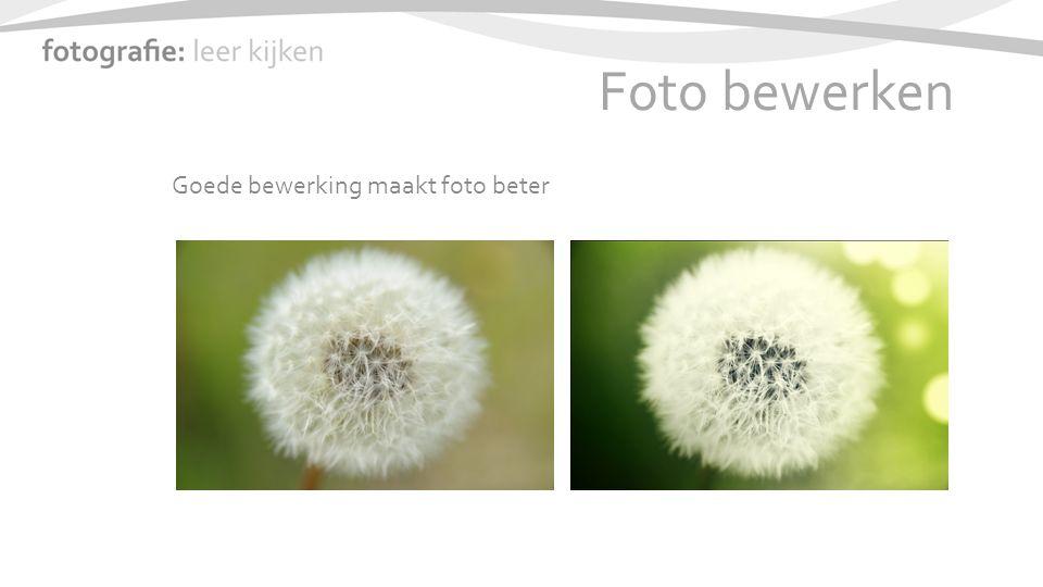 Foto bewerken Goede bewerking maakt foto beter