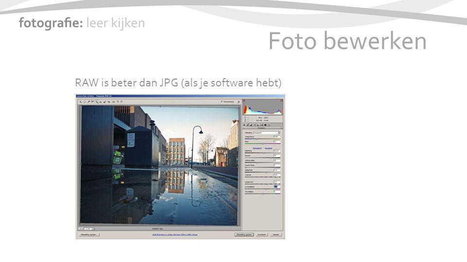 Foto bewerken RAW is beter dan JPG (als je software hebt)