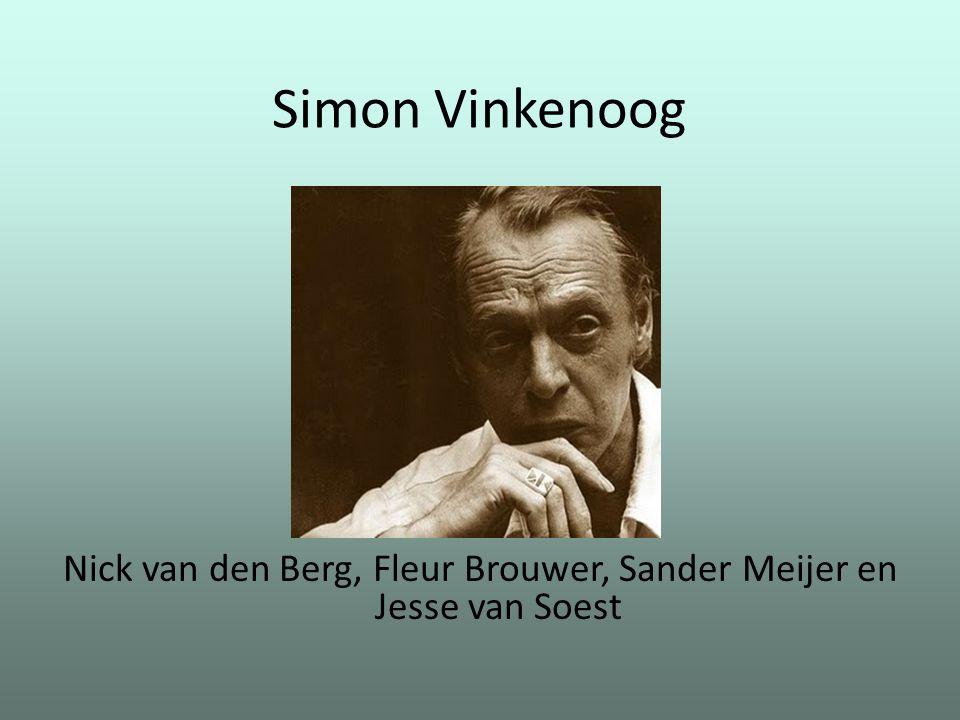 Simon Vinkenoog Nick van den Berg, Fleur Brouwer, Sander Meijer en Jesse van Soest