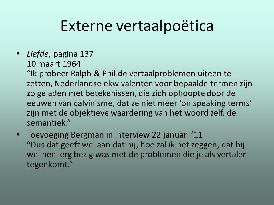 """Externe vertaalpoëtica Liefde, pagina 137 10 maart 1964 """"Ik probeer Ralph & Phil de vertaalproblemen uiteen te zetten, Nederlandse ekwivalenten voor b"""