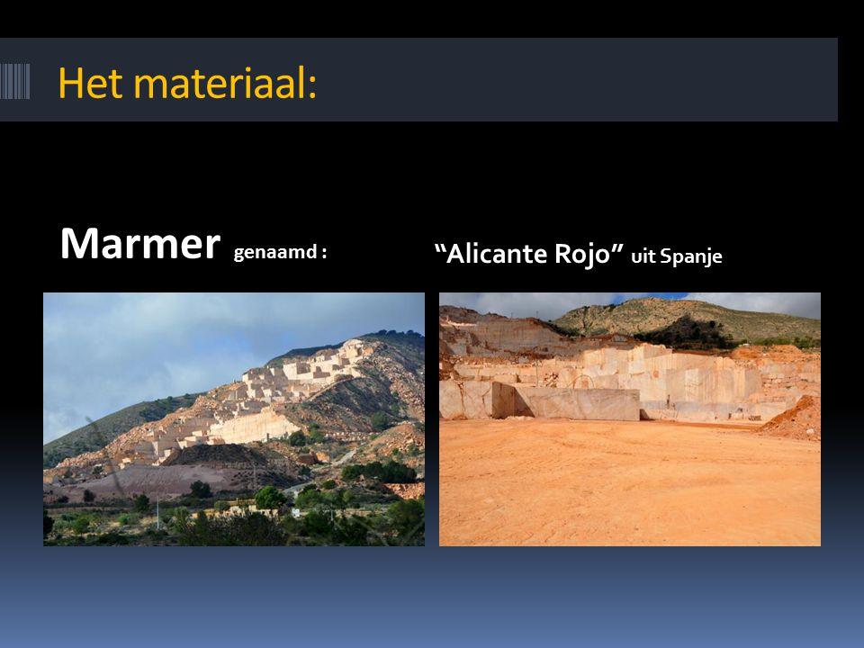 "Het materiaal: Marmer genaamd : ""Alicante Rojo"" uit Spanje"