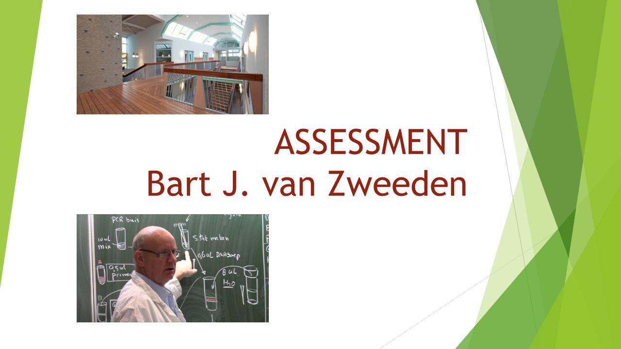 ASSESSMENT Bart J. van Zweeden