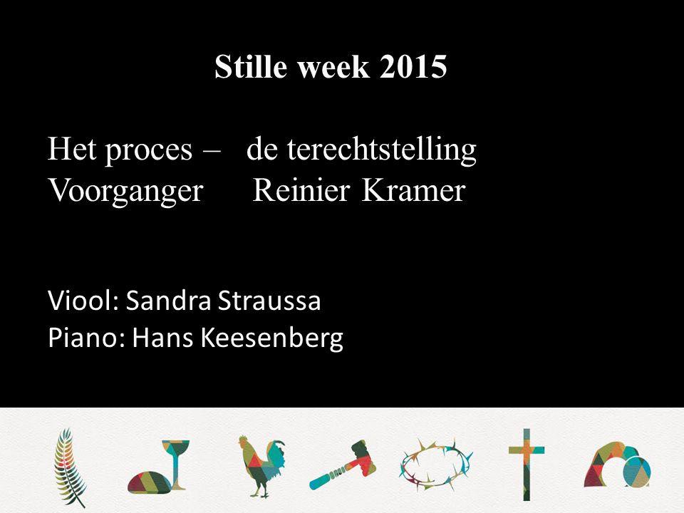 Stille week 2015 Welkom en mededelingen