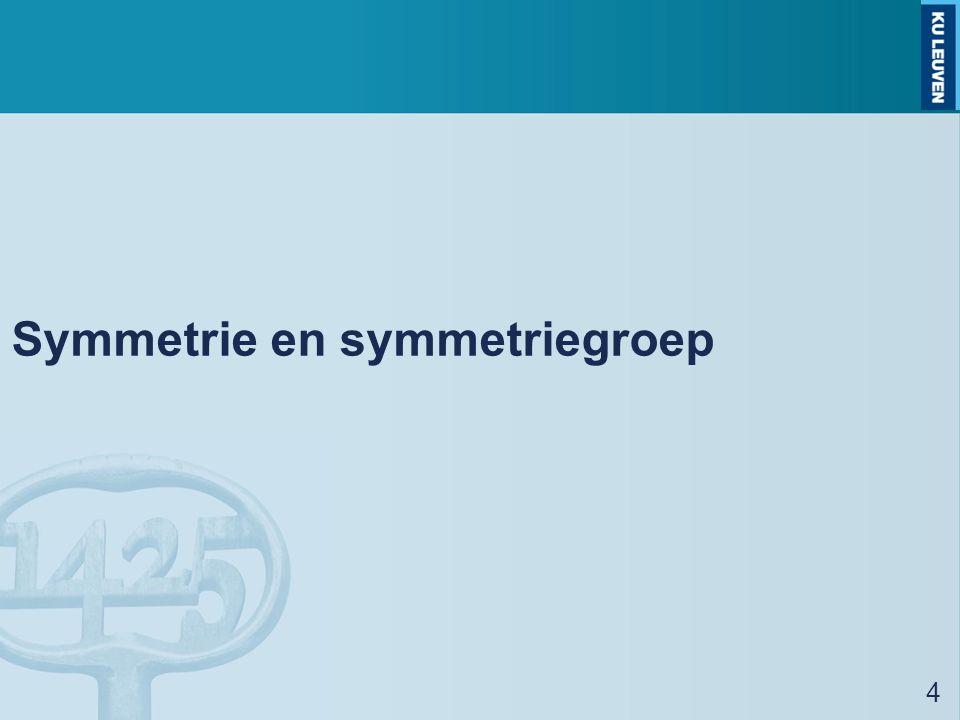 Symmetrie en symmetriegroep 4