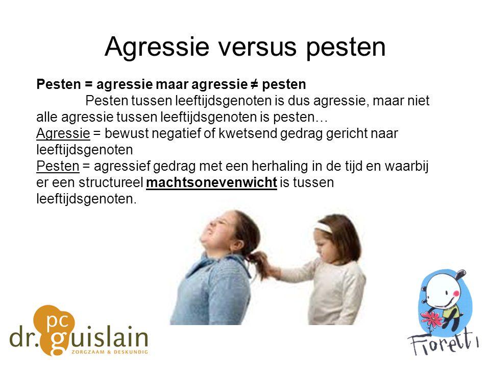 Agressie opgedeeld -Fysische en verbale agressie: zich uitend in fysisch dominant gedrag – slaan, duwen, dreigen, schelden, namen noemen,… komt vaak voor bij jongens -Relationele agressie: subtiele vorm van agressie waarbij reputaties of sociale relaties bij anderen gemanipuleerd worden met als doel de ander te schaden… komt vaak voor bij meisjes -Reactief: als reactie op iets dat is voorgevallen (vb bij emotionele problemen, impulscontroleproblemen, beperkte coping-vaardigheden) -proactief: opzettelijk en gepland