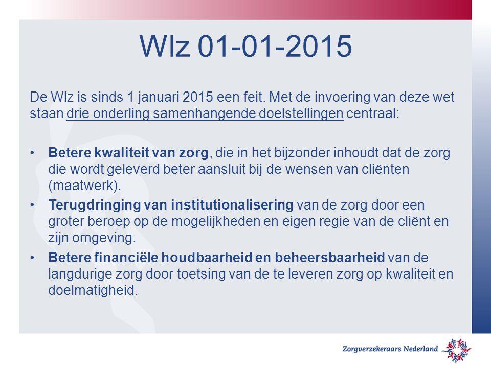 Wlz 01-01-2015 De Wlz is sinds 1 januari 2015 een feit. Met de invoering van deze wet staan drie onderling samenhangende doelstellingen centraal: Bete