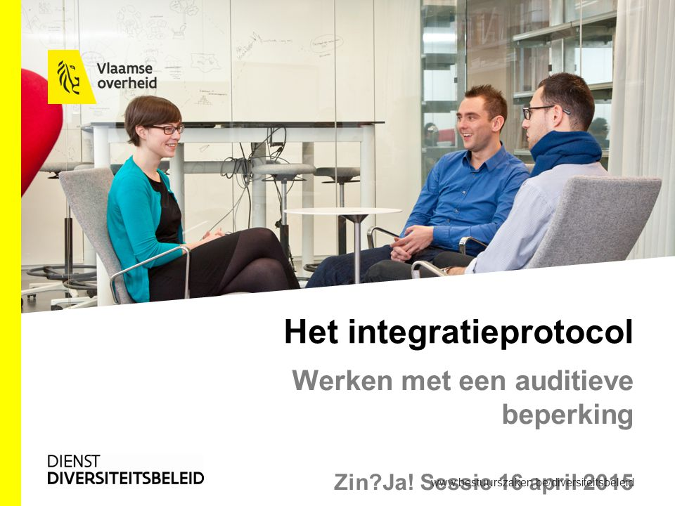 Het integratieprotocol Werken met een auditieve beperking Zin Ja.