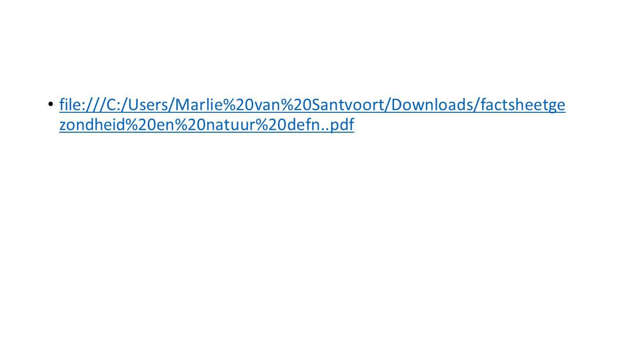 file:///C:/Users/Marlie%20van%20Santvoort/Downloads/factsheetge zondheid%20en%20natuur%20defn..pdf file:///C:/Users/Marlie%20van%20Santvoort/Downloads