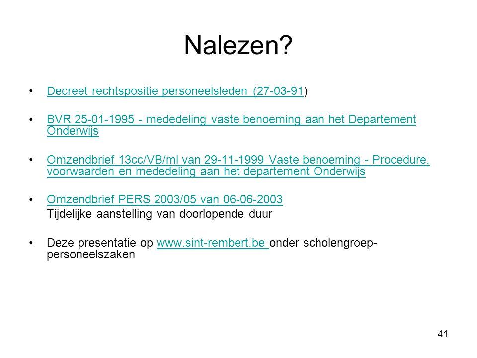 41 Nalezen? Decreet rechtspositie personeelsleden (27-03-91)Decreet rechtspositie personeelsleden (27-03-91 BVR 25-01-1995 - mededeling vaste benoemin