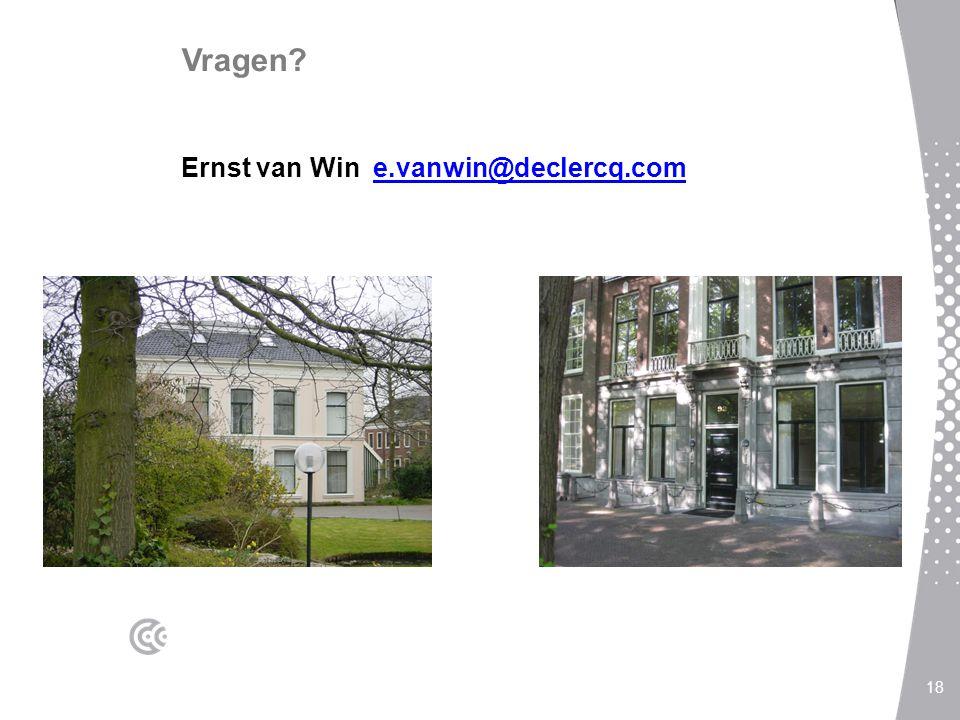 Vragen? Ernst van Win e.vanwin@declercq.come.vanwin@declercq.com 18