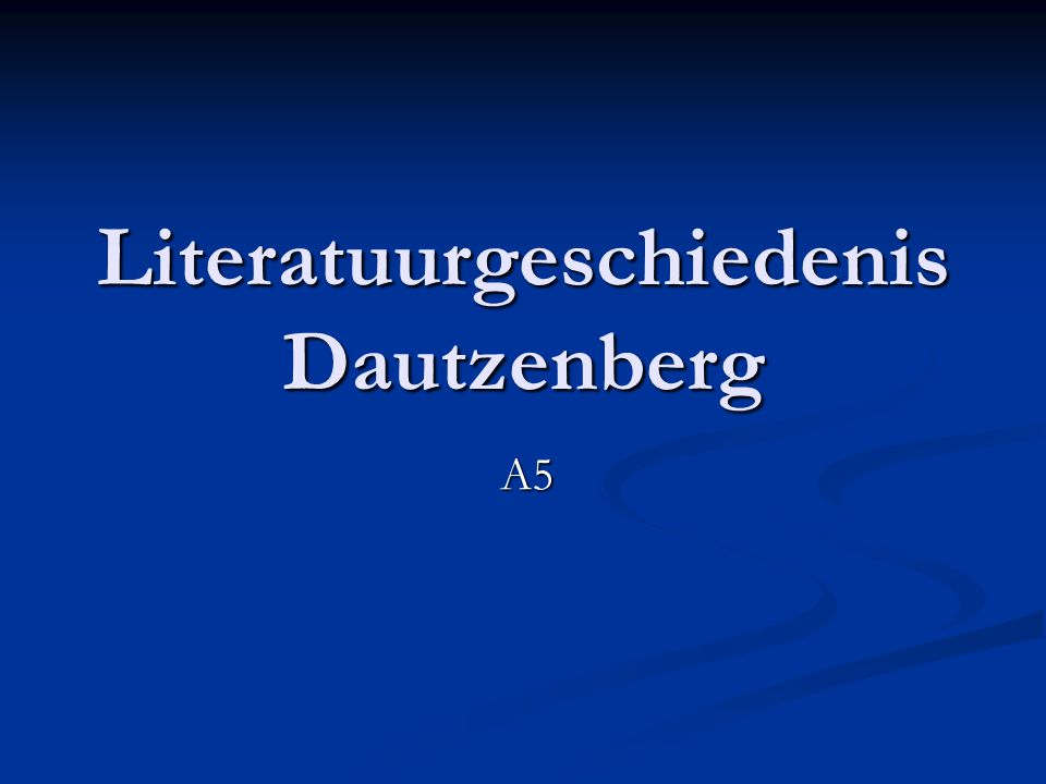 Literatuurgeschiedenis Dautzenberg A5