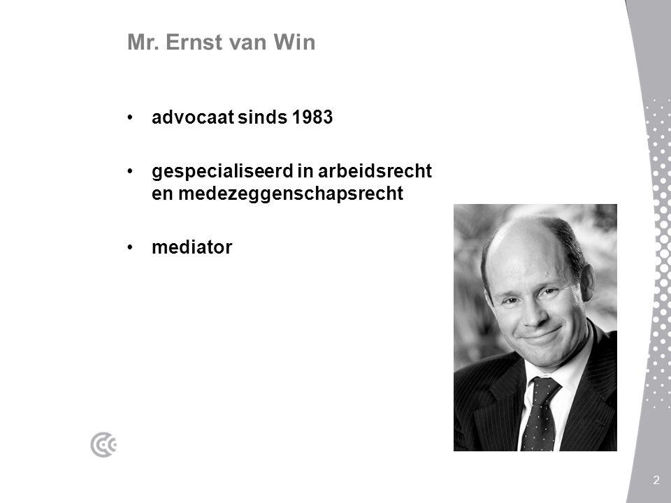 Mr. Ernst van Win advocaat sinds 1983 gespecialiseerd in arbeidsrecht en medezeggenschapsrecht mediator 2