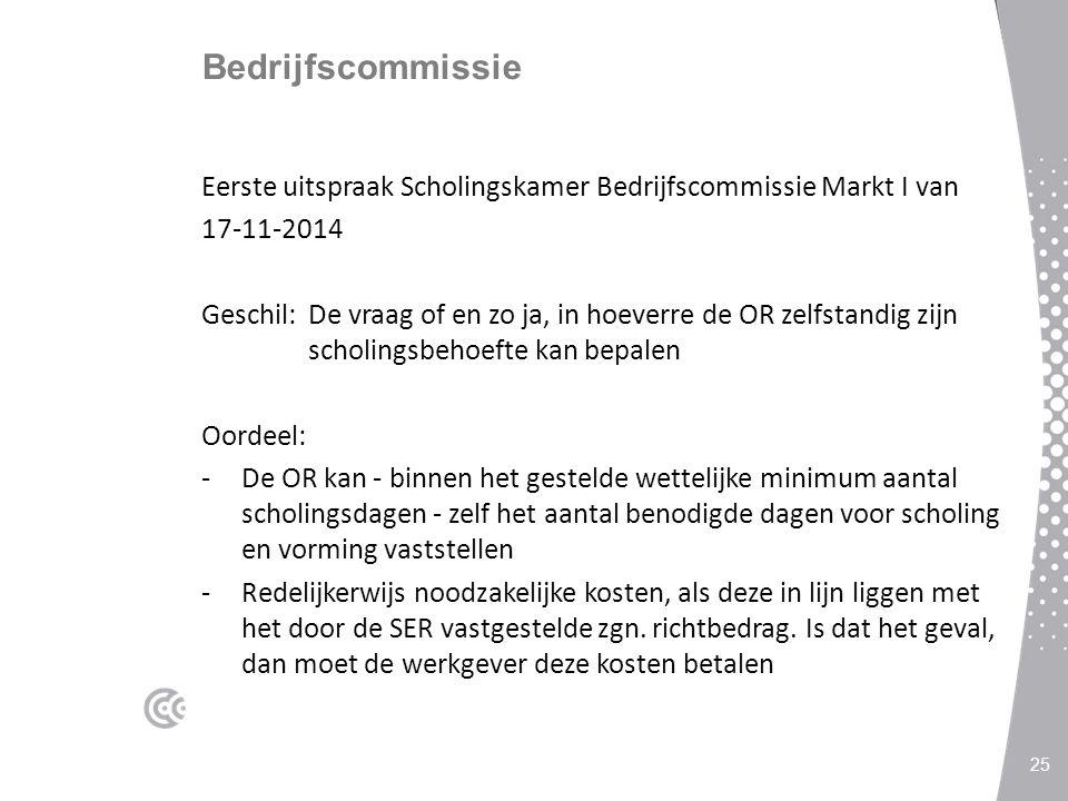 Bedrijfscommissie Eerste uitspraak Scholingskamer Bedrijfscommissie Markt I van 17-11-2014 Geschil:De vraag of en zo ja, in hoeverre de OR zelfstandig