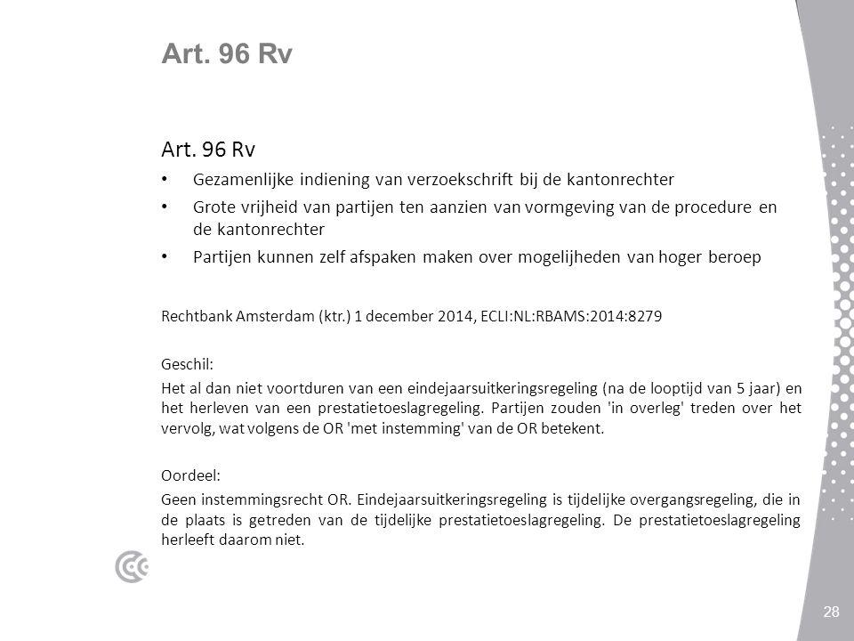 Art. 96 Rv Gezamenlijke indiening van verzoekschrift bij de kantonrechter Grote vrijheid van partijen ten aanzien van vormgeving van de procedure en d
