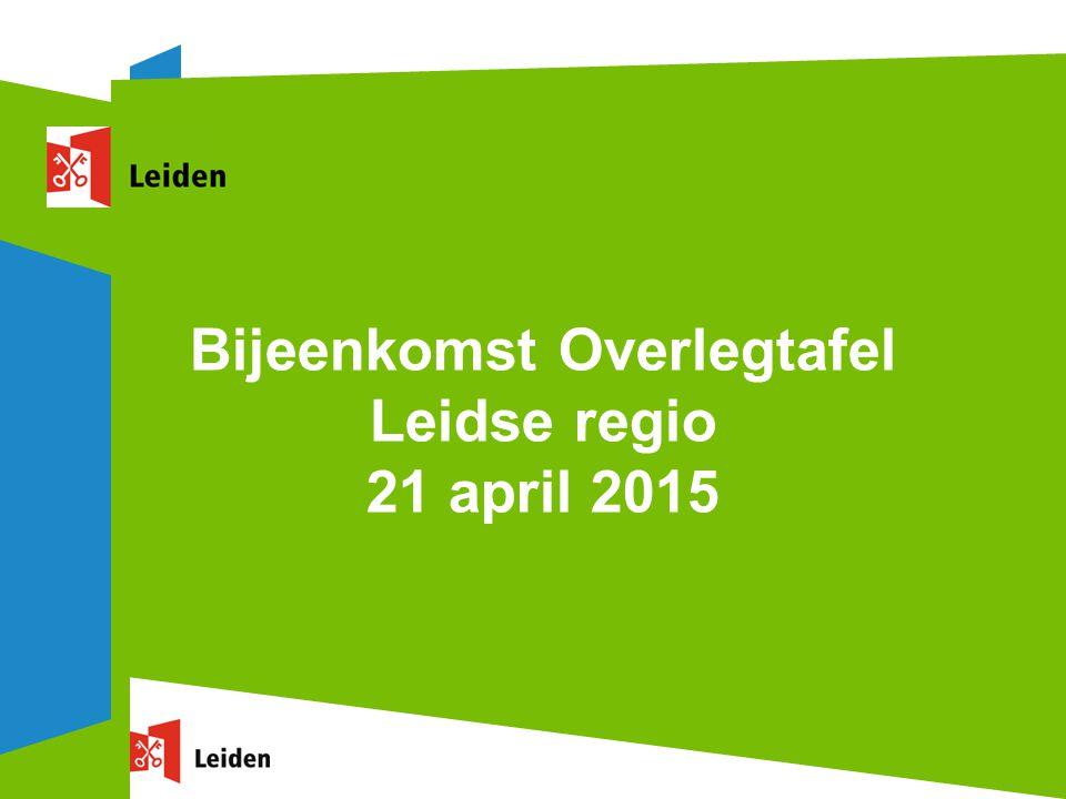 Bijeenkomst Overlegtafel Leidse regio 21 april 2015
