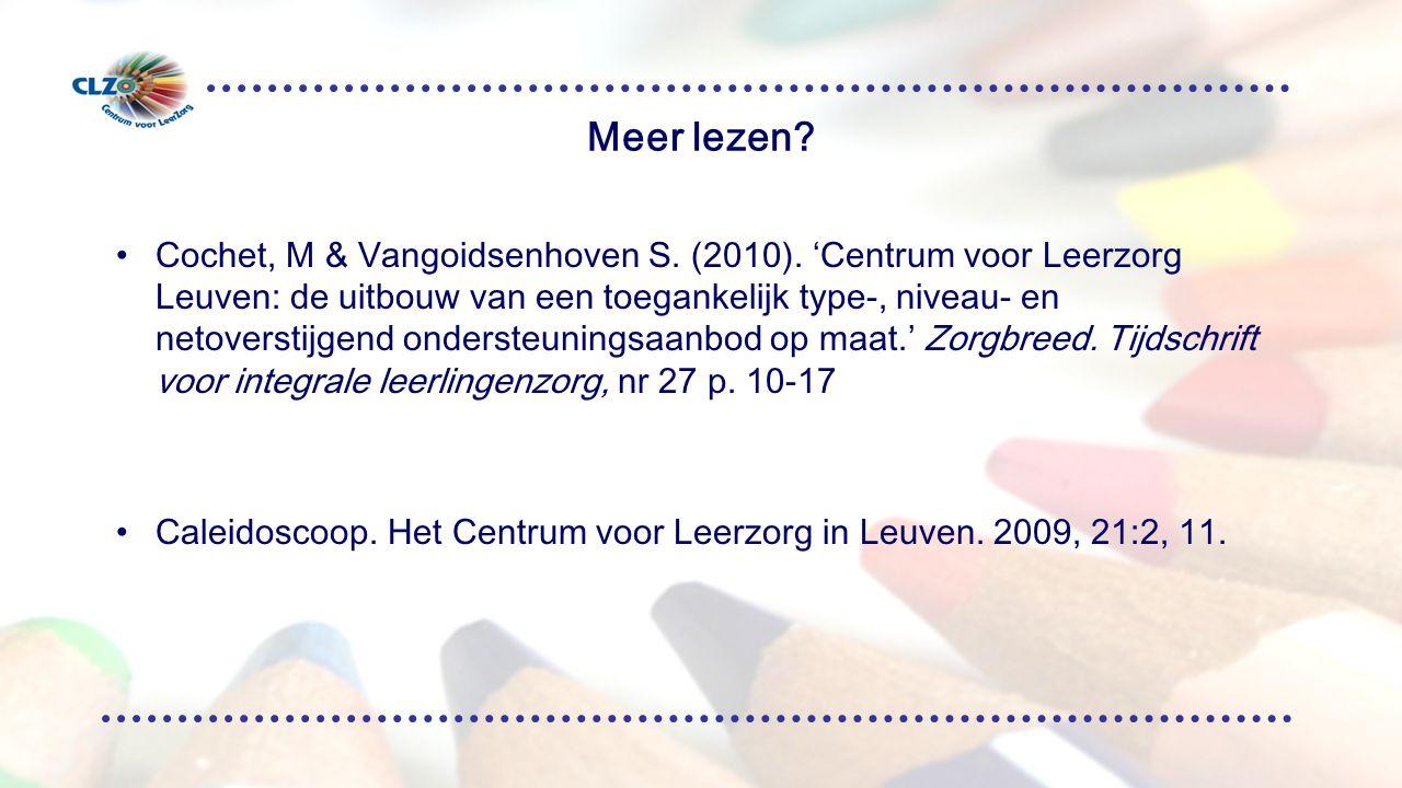Meer lezen.Cochet, M & Vangoidsenhoven S. (2010).