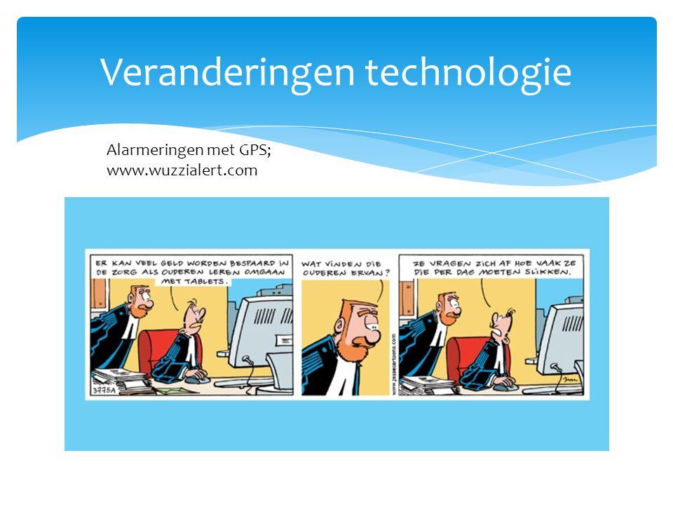 Veranderingen technologie Alarmeringen met GPS; www.wuzzialert.com