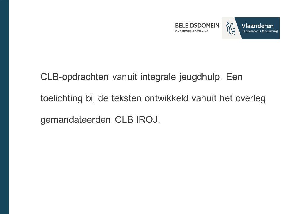 CLB-opdrachten vanuit integrale jeugdhulp.