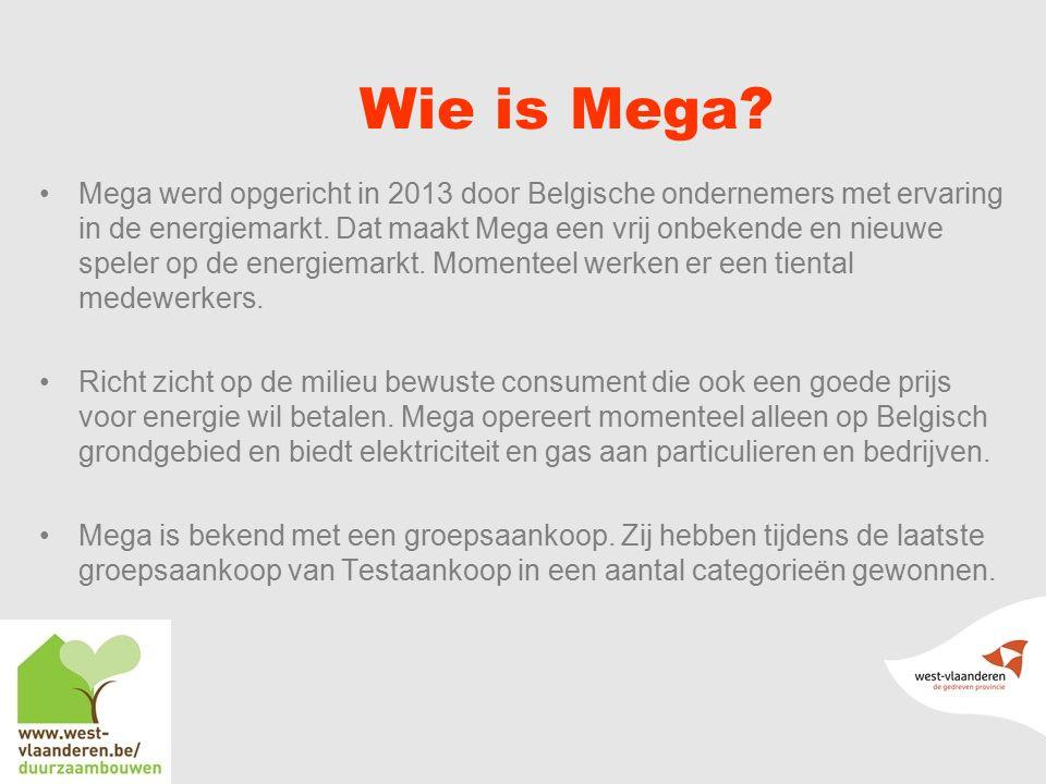 Wie is Mega.