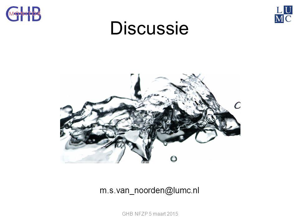Discussie m.s.van_noorden@lumc.nl GHB NFZP 5 maart 2015