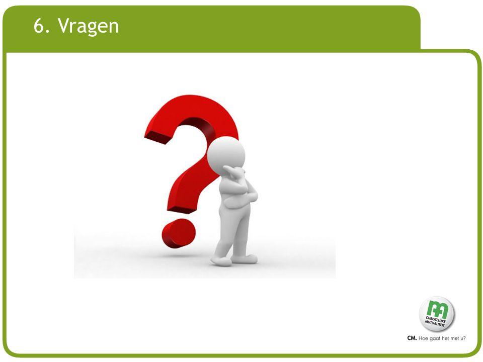 # 6. Vragen