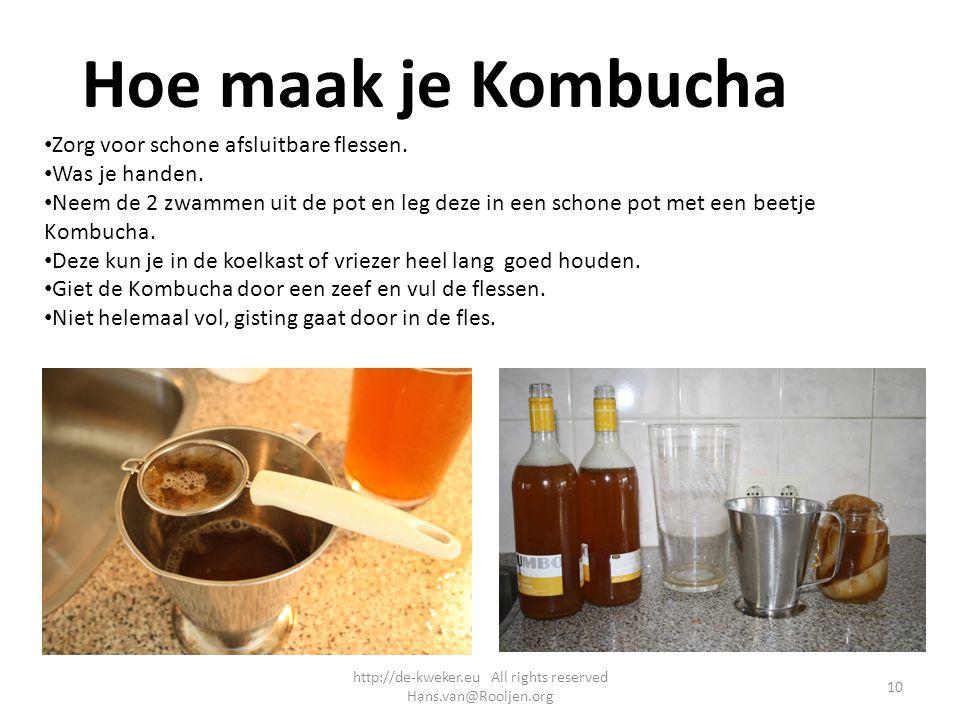Hoe maak je Kombucha Zorg voor schone afsluitbare flessen. Was je handen. Neem de 2 zwammen uit de pot en leg deze in een schone pot met een beetje Ko