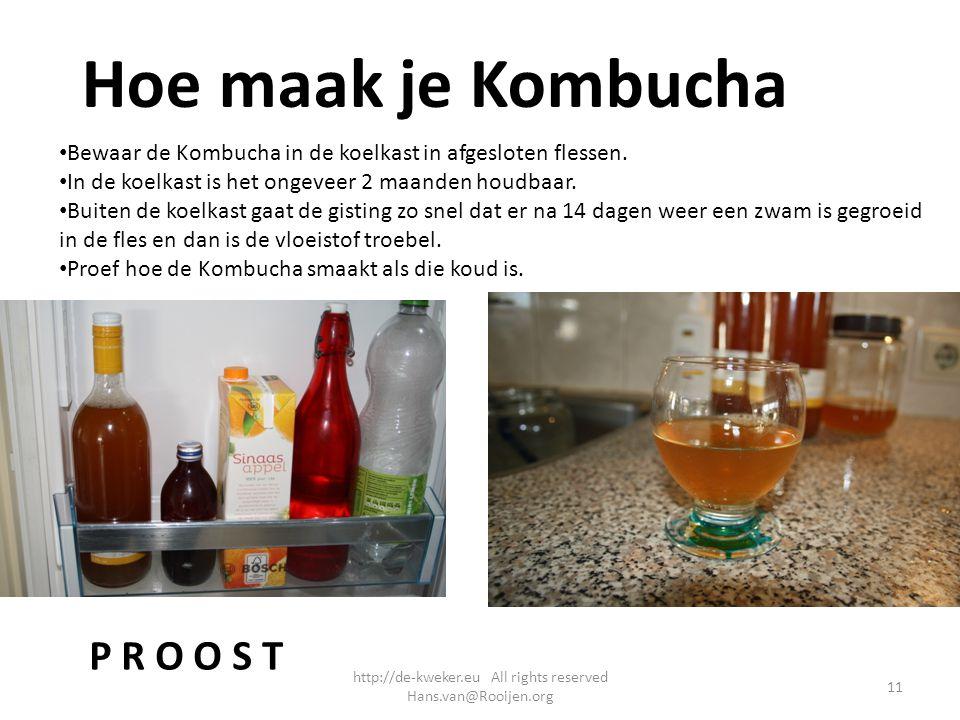 Hoe maak je Kombucha Bewaar de Kombucha in de koelkast in afgesloten flessen. In de koelkast is het ongeveer 2 maanden houdbaar. Buiten de koelkast ga