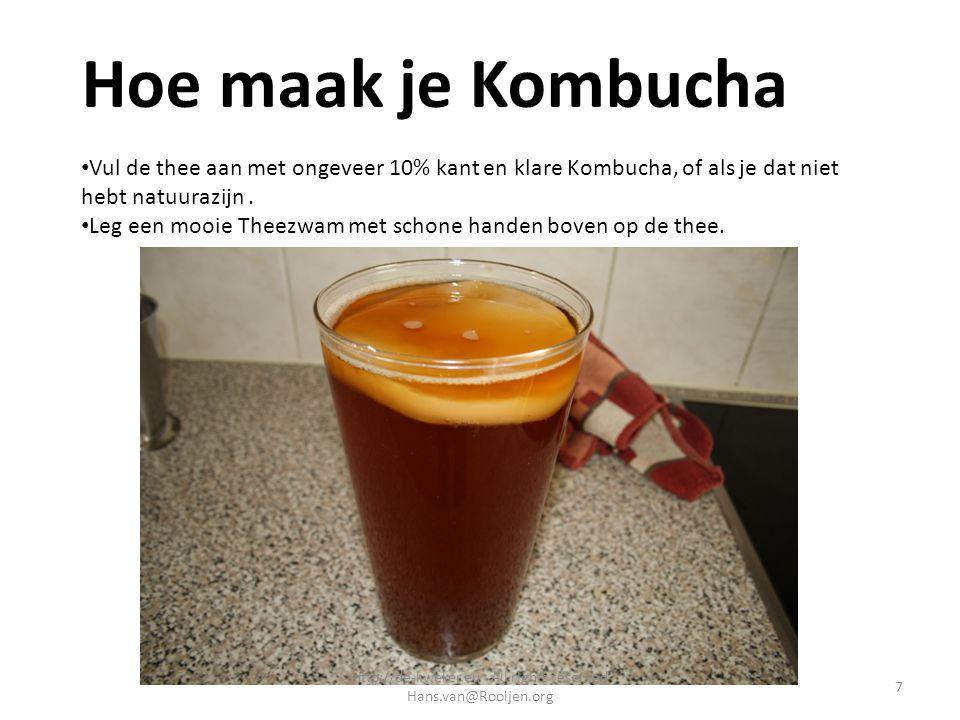 Hoe maak je Kombucha Vul de thee aan met ongeveer 10% kant en klare Kombucha, of als je dat niet hebt natuurazijn. Leg een mooie Theezwam met schone h