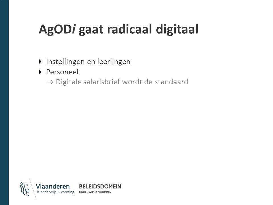 AgODi gaat radicaal digitaal Instellingen en leerlingen Personeel Digitale salarisbrief wordt de standaard