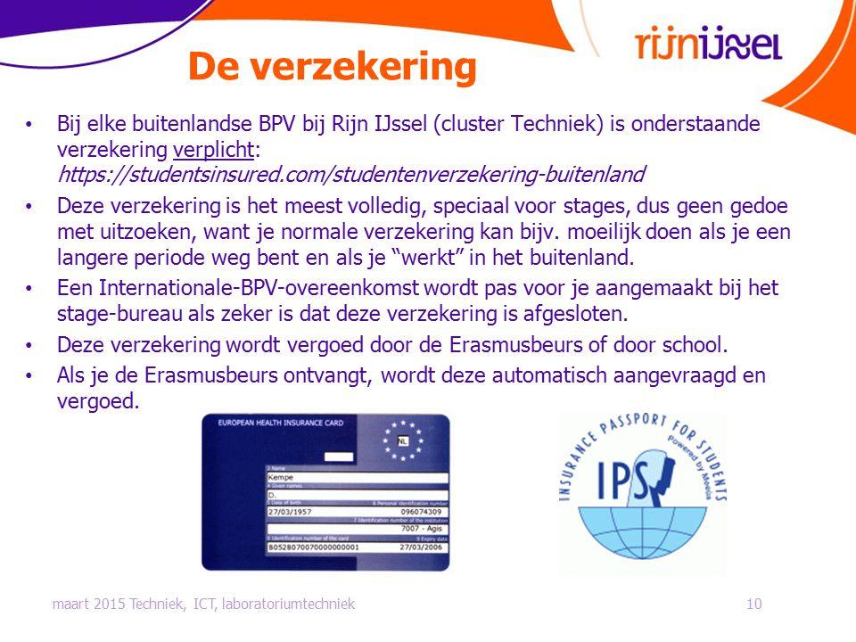 De verzekering Bij elke buitenlandse BPV bij Rijn IJssel (cluster Techniek) is onderstaande verzekering verplicht: https://studentsinsured.com/student