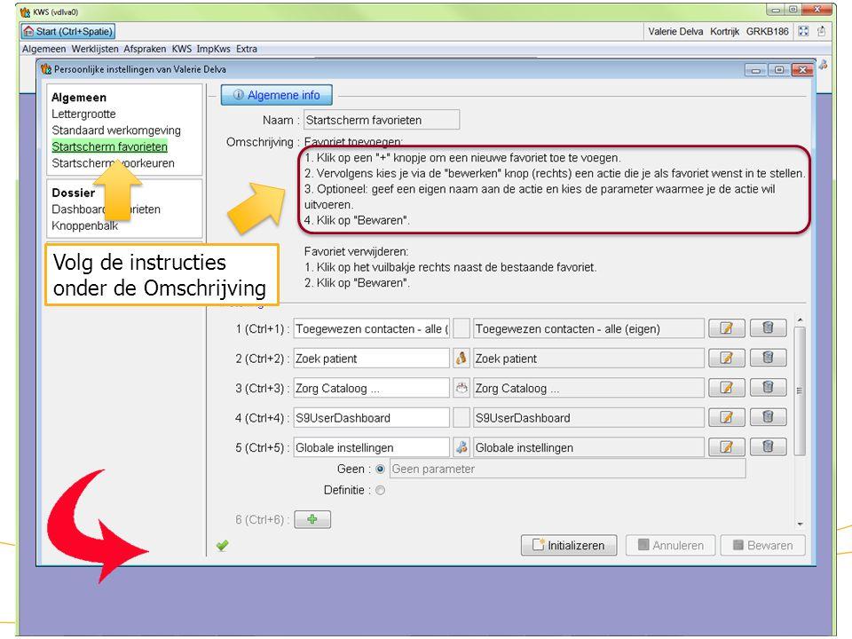 Startscherm aanpassen (2) Volg de instructies onder de Omschrijving