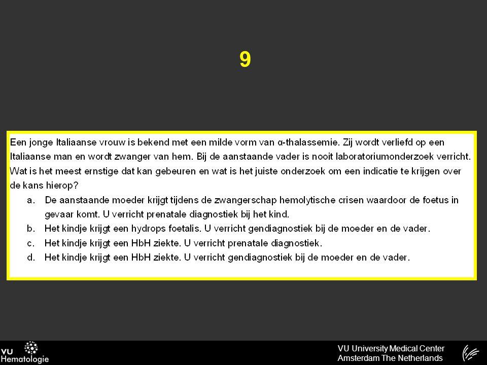 VU University Medical Center Amsterdam The Netherlands 9