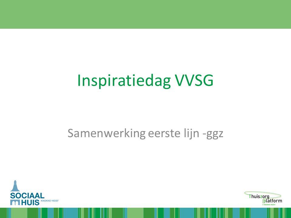 Inspiratiedag VVSG Samenwerking eerste lijn -ggz
