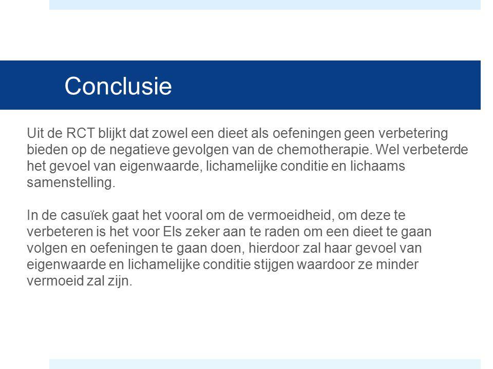 Conclusie Uit de RCT blijkt dat zowel een dieet als oefeningen geen verbetering bieden op de negatieve gevolgen van de chemotherapie. Wel verbeterde h