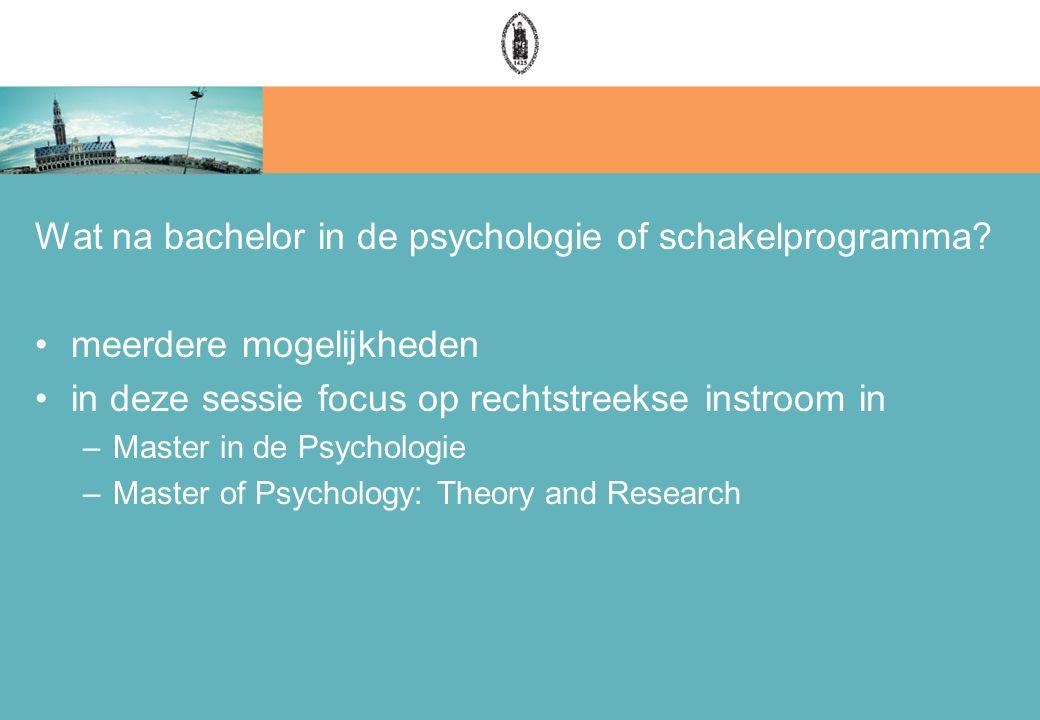 Wat na bachelor in de psychologie of schakelprogramma.