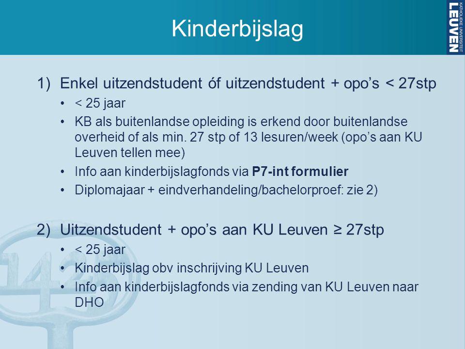 Domicilie en fiscaal statuut Domicilie moet niet gewijzigd worden Fiscaal ten laste van ouder(s) indien:  thuis gedomicilieerd op 1/1/2016  netto-bestaansmiddelen student in 2015 < 3.120 euro (ouders gehuwd/wettelijk samenwonend) < 4.500 euro (fiscaal alleenstaande ouder)