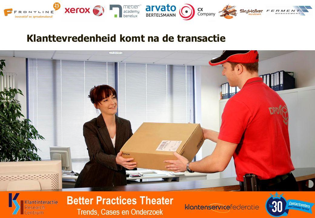 Better Practices Theater Trends, Cases en Onderzoek Klanttevredenheid komt na de transactie