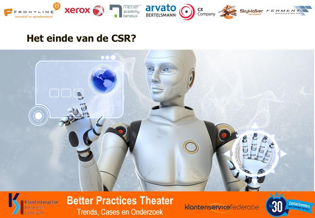 Better Practices Theater Trends, Cases en Onderzoek Het einde van de CSR