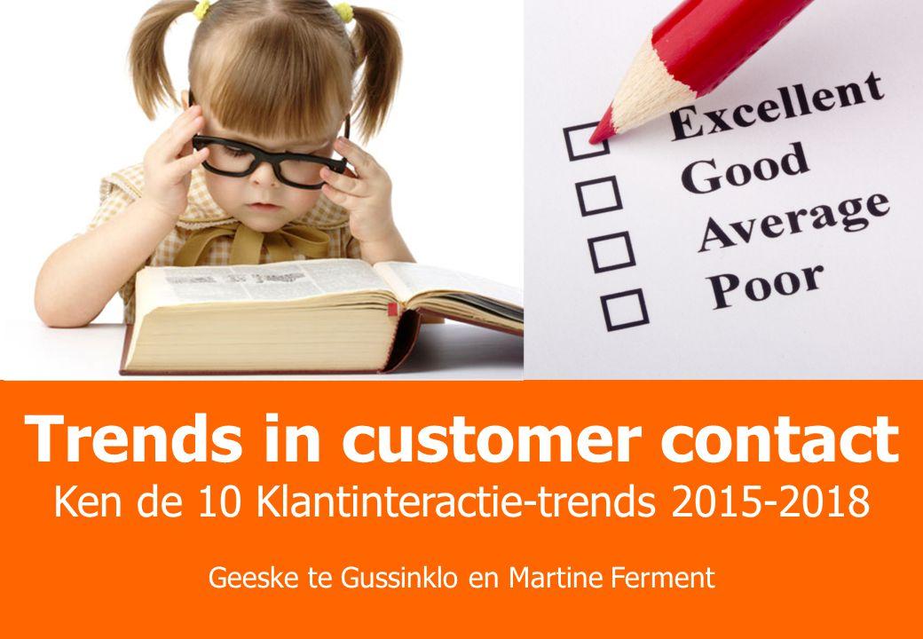 Better Practices Theater Trends, Cases en Onderzoek Waar gaan we heen met customer contact.