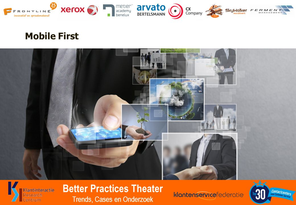 Better Practices Theater Trends, Cases en Onderzoek Mobile First