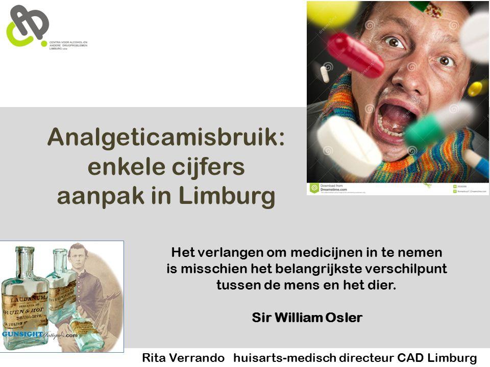 Analgeticamisbruik: enkele cijfers aanpak in Limburg Het verlangen om medicijnen in te nemen is misschien het belangrijkste verschilpunt tussen de mens en het dier.