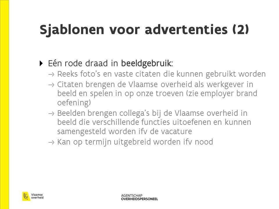 Sjablonen voor advertenties (2) Eén rode draad in beeldgebruik: Reeks foto's en vaste citaten die kunnen gebruikt worden Citaten brengen de Vlaamse ov