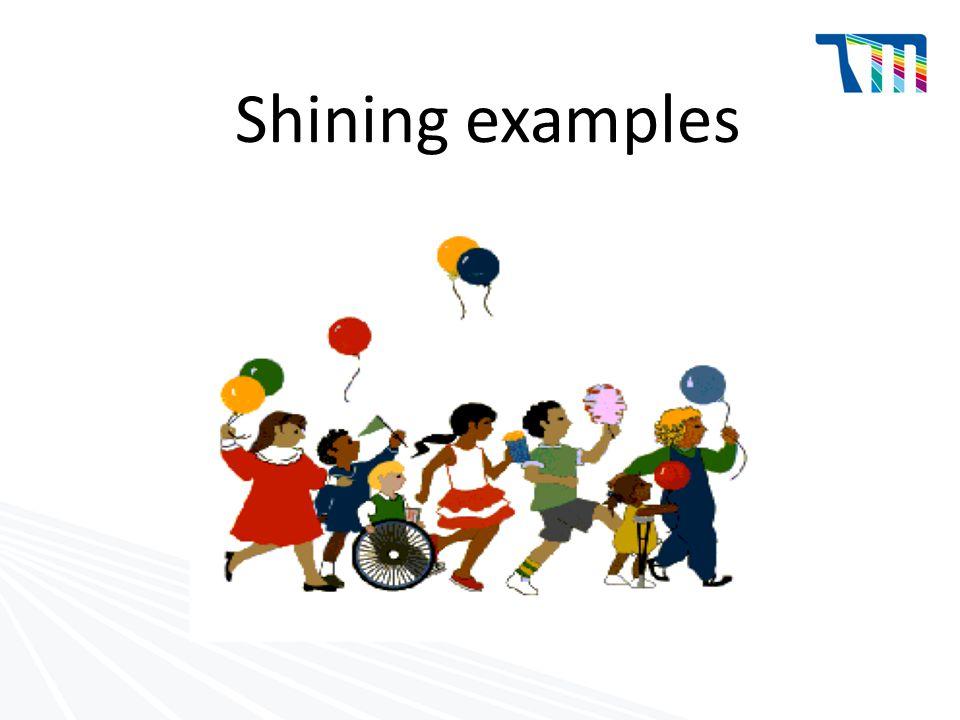 Shining examples