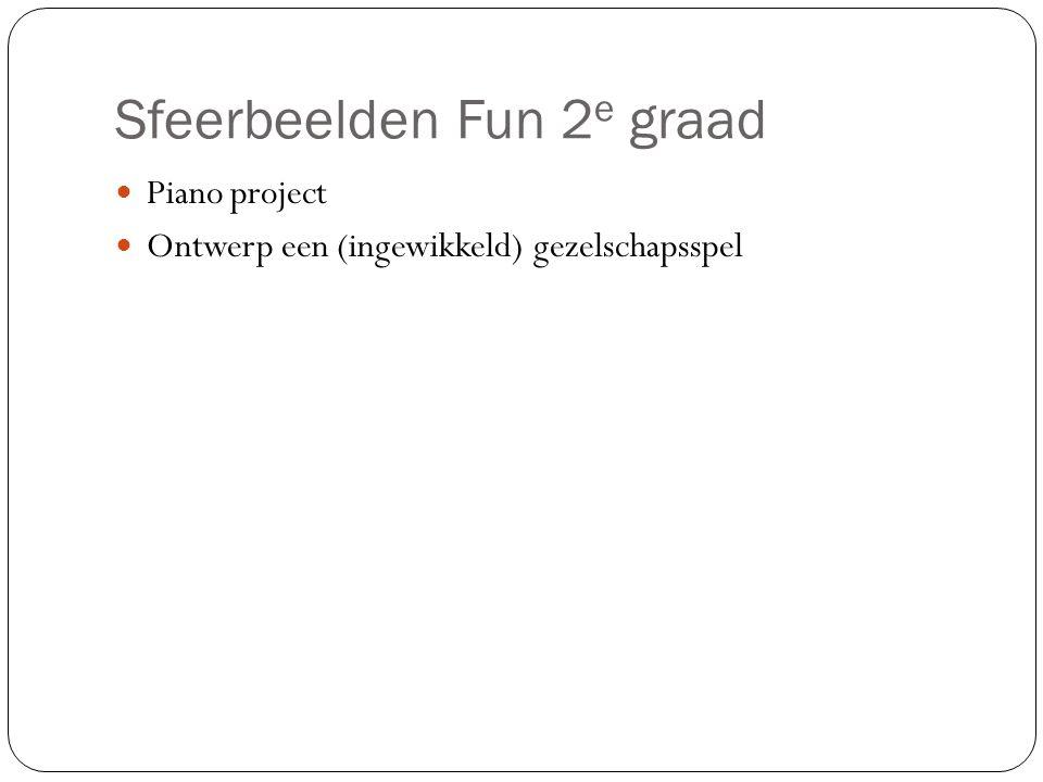 Sfeerbeelden Fun 2 e graad Piano project Ontwerp een (ingewikkeld) gezelschapsspel