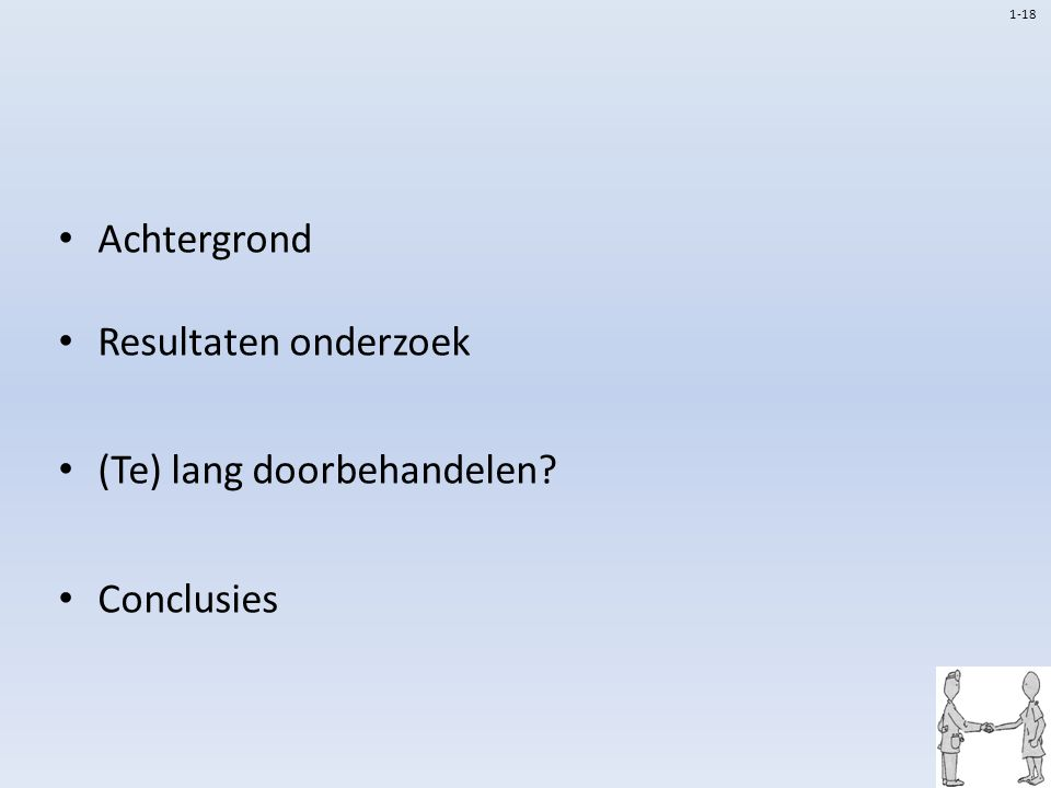 Achtergrond Resultaten onderzoek (Te) lang doorbehandelen? Conclusies 1-18
