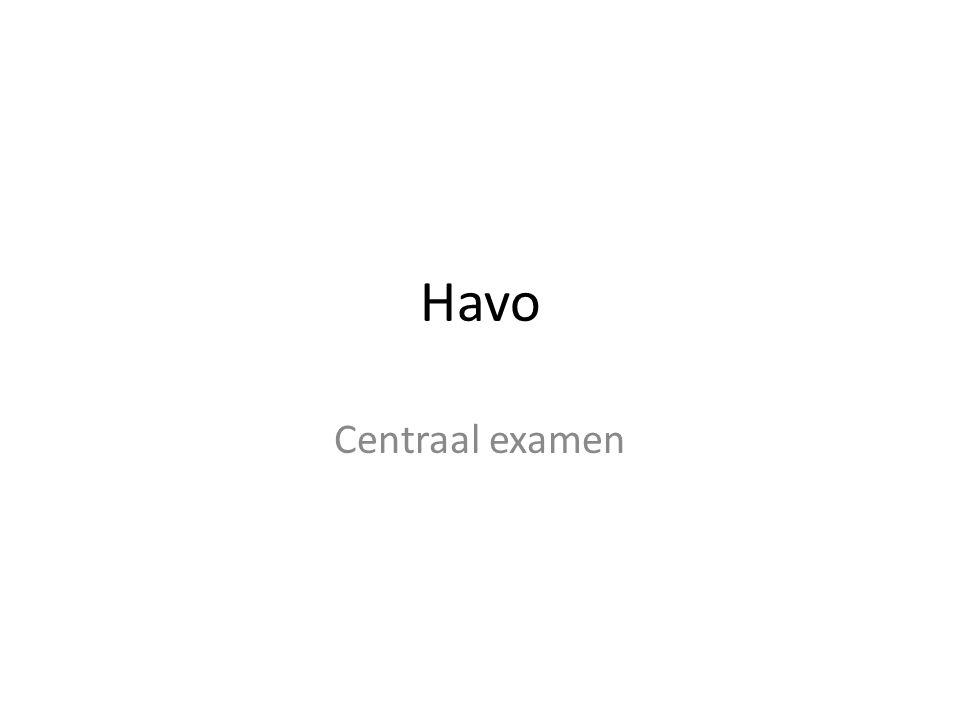Havo Centraal examen