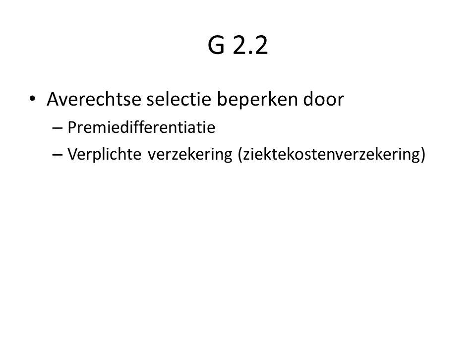 G 2.2 Averechtse selectie beperken door – Premiedifferentiatie – Verplichte verzekering (ziektekostenverzekering)