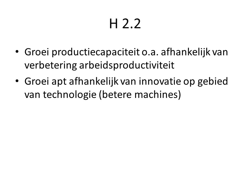 H 2.2 Groei productiecapaciteit o.a.