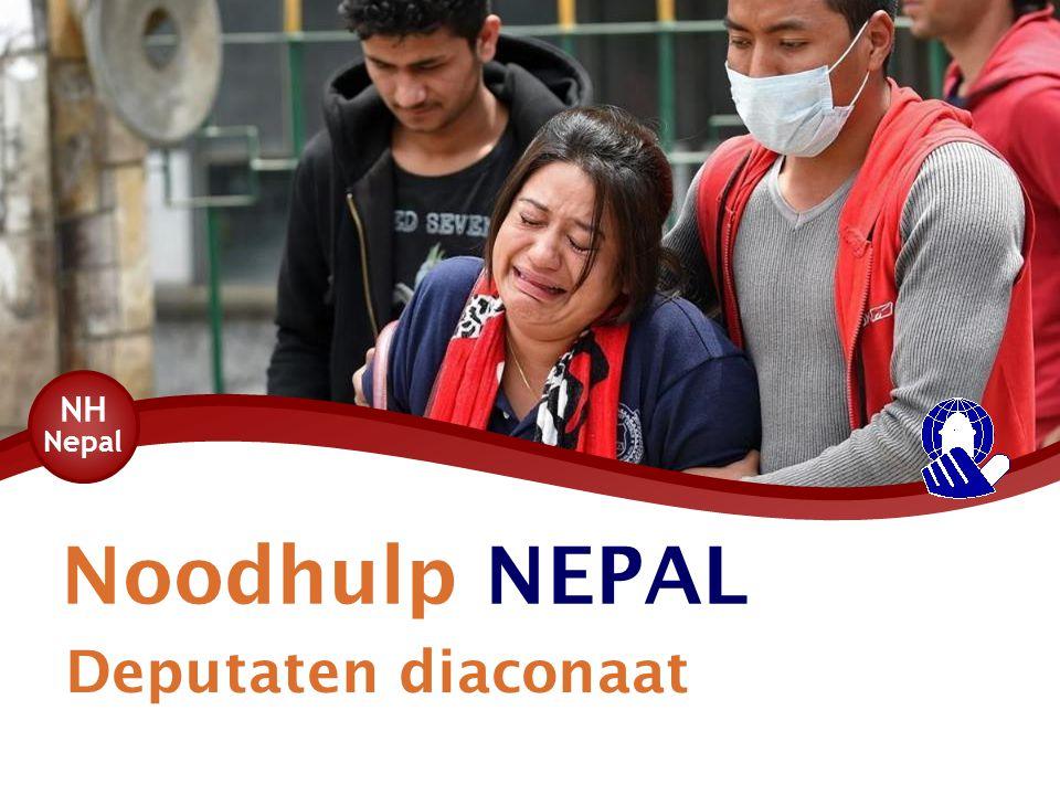 Noodhulp NEPAL Deputaten diaconaat NH Nepal