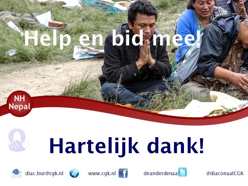 Hartelijk dank! diac.bur@cgk.nl www.cgk.nl deanderdenaaste @diaconaatCGK Help en bid mee!